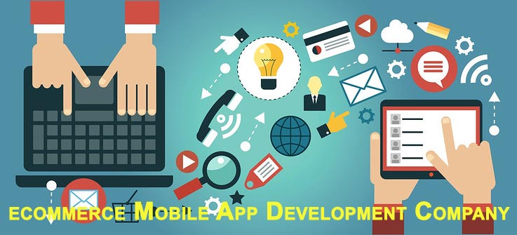 Ecommerce Mobile App Development Company